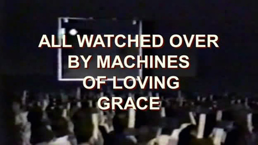 All-Watched-Over-by-Machines-of-Loving-Grace2